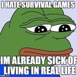 I hate Survival games